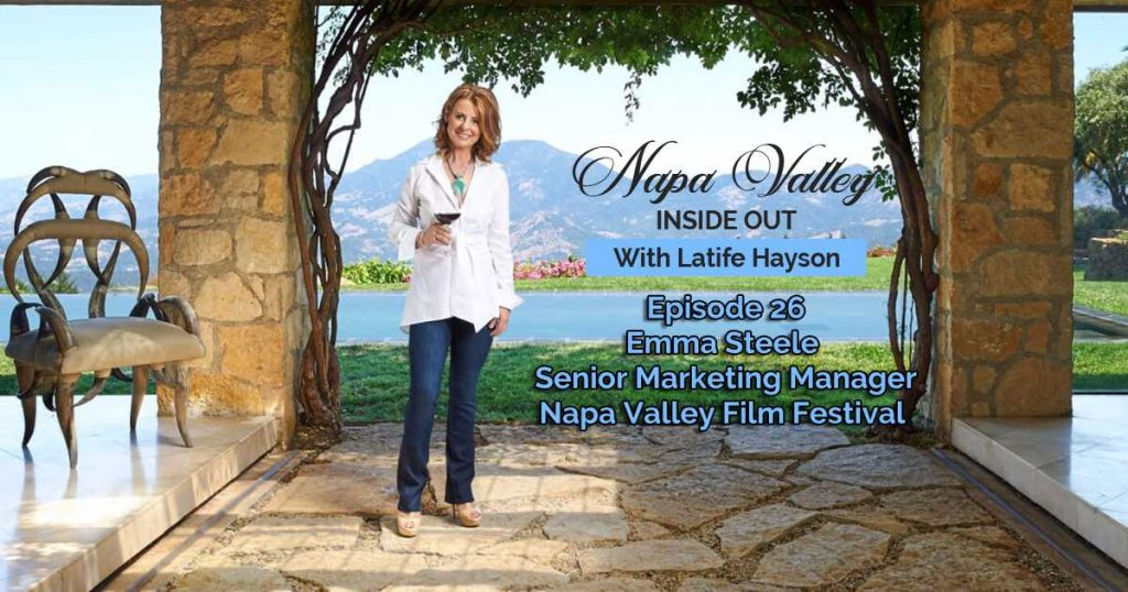 Napa Valley Inside Out Podcast - Emma Steele