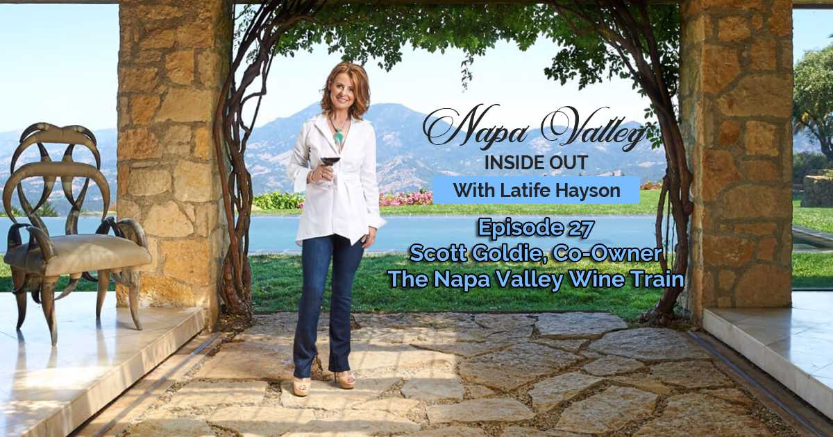 Napa Valley Inside Out Podcast Episode Scott Goldie