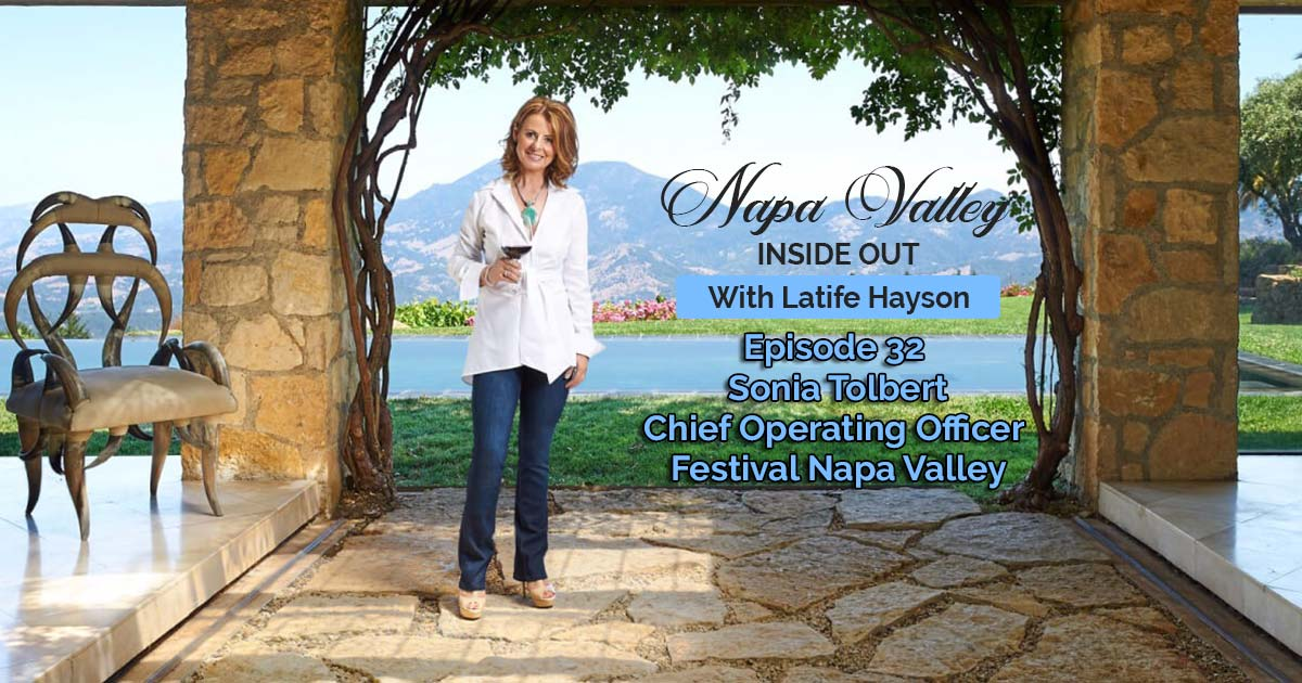 Napa Valley Inside Out Podcast Episode 32 - Sonia Tolbert